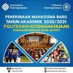 Penerimaan Mahasiswa Baru (PMB) T.A. 2020/2021 Politeknik Ketenagakerjaan